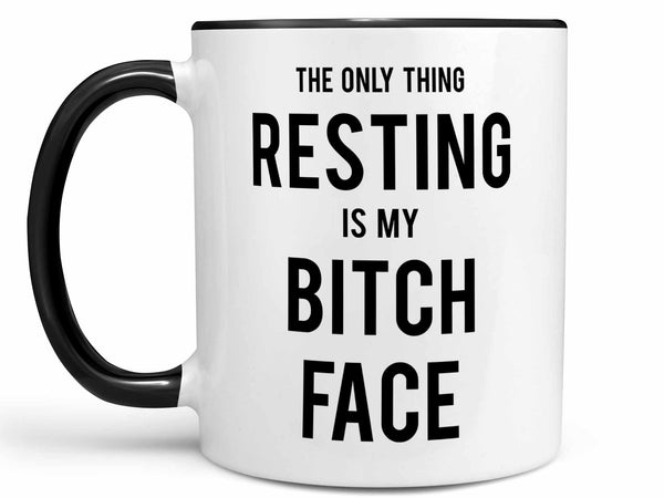Resting Bitch Face Coffee Mug,Coffee Mugs Never Lie,Coffee Mug