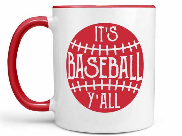 It's Baseball Y'all Coffee Mug