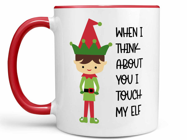 I Touch My Elf Coffee Mug,Coffee Mugs Never Lie,Coffee Mug