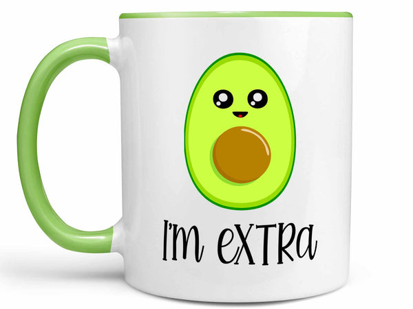 I'm Extra Avocado Coffee Mug