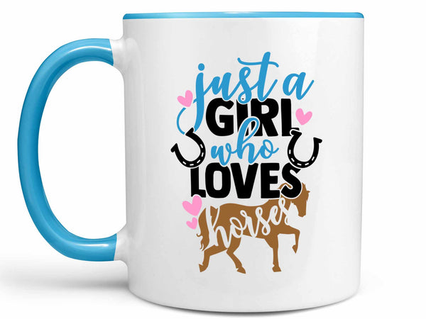 Just a Girl Who Loves Horses Coffee Mug