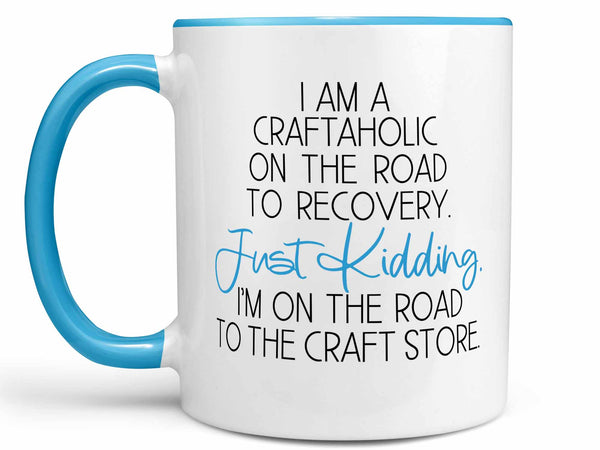 I Am a Craftaholic Coffee Mug