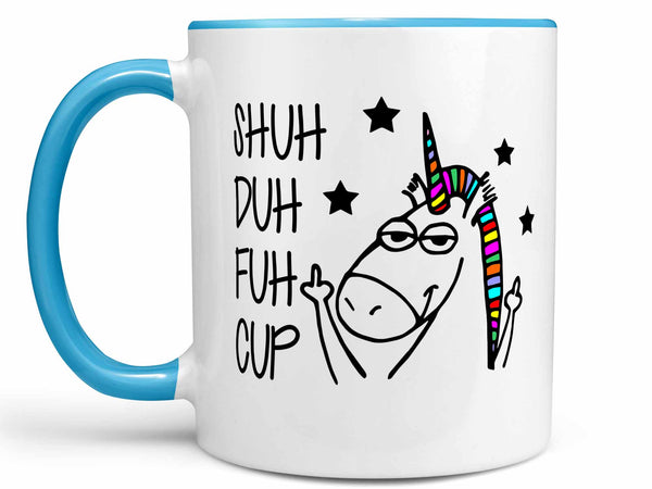 Shuh Duh Fuh Cup Coffee Mug,Coffee Mugs Never Lie,Coffee Mug