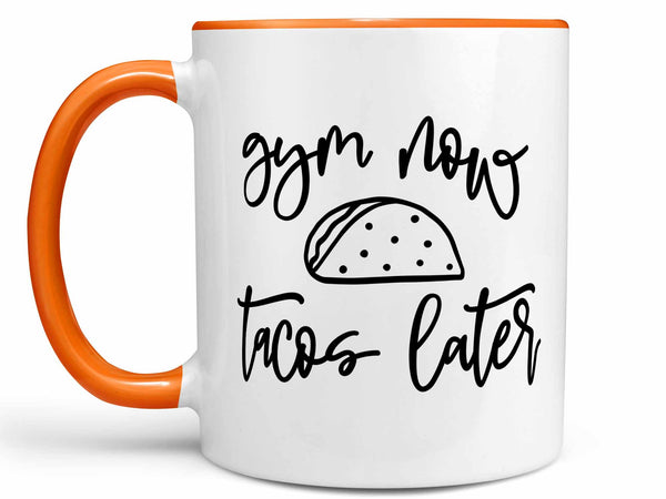 Gym Now Tacos Later Coffee Mug,Coffee Mugs Never Lie,Coffee Mug