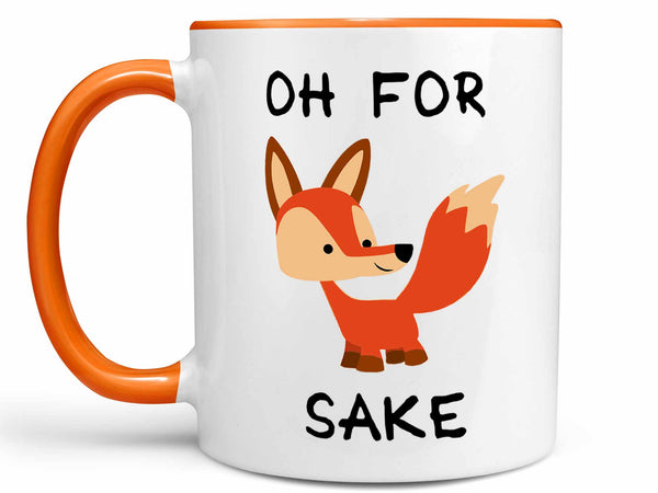 Oh For Fox Sake Coffee Mug,Coffee Mugs Never Lie,Coffee Mug