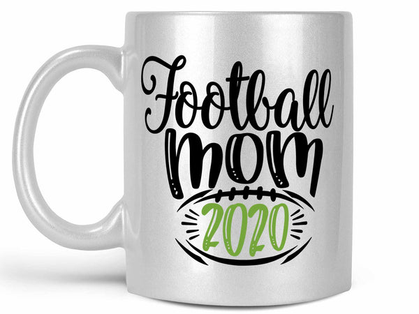 Football Mom 2020 Coffee Mug,Coffee Mugs Never Lie,Coffee Mug