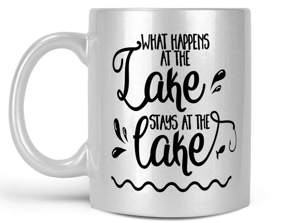 What Happens at the Lake Coffee Mug,Coffee Mugs Never Lie,Coffee Mug