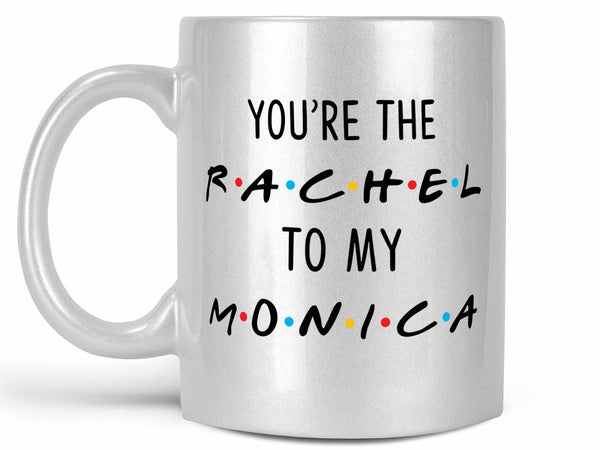 Rachel and Monica Coffee Mug,Coffee Mugs Never Lie,Coffee Mug