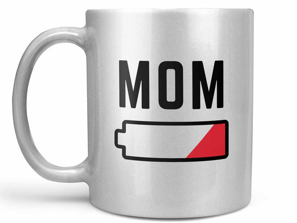 Low Battery Mom Coffee Mug