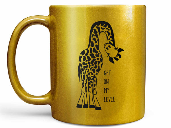 Get On My Level Giraffe Coffee Mug