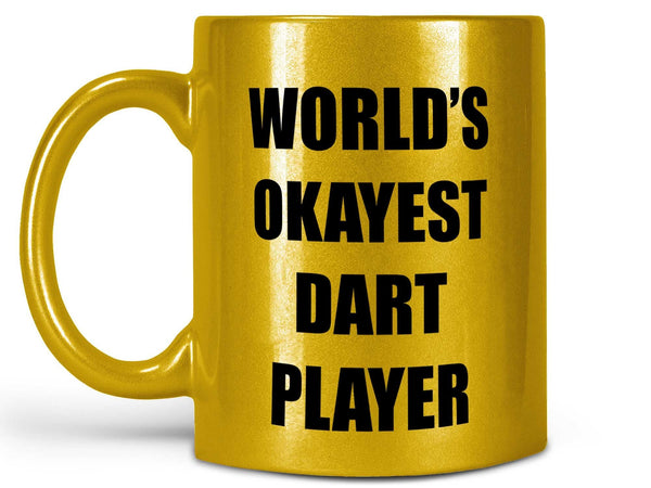 Okayest Dart Player Coffee Mug,Coffee Mugs Never Lie,Coffee Mug