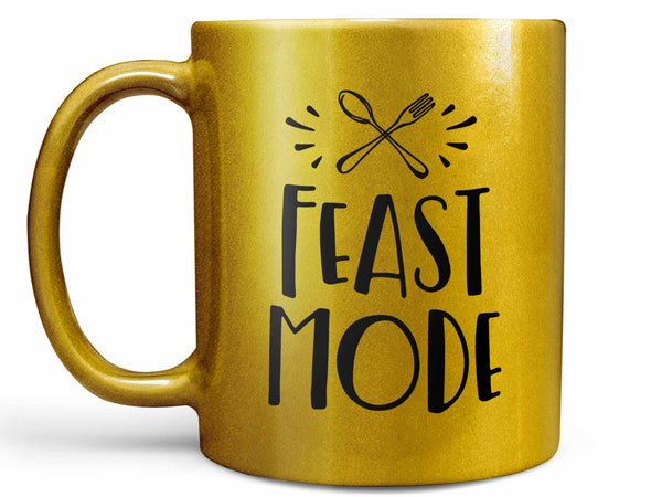 Feast Mode Coffee Mug
