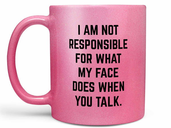 Not Responsible Coffee Mug,Coffee Mugs Never Lie,Coffee Mug