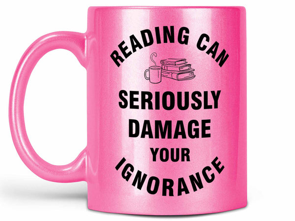 Reading Damage Coffee Mug,Coffee Mugs Never Lie,Coffee Mug