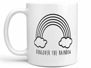 Hungover the Rainbow Coffee Mug