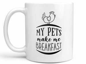 My Pets Make Breakfast Coffee Mug