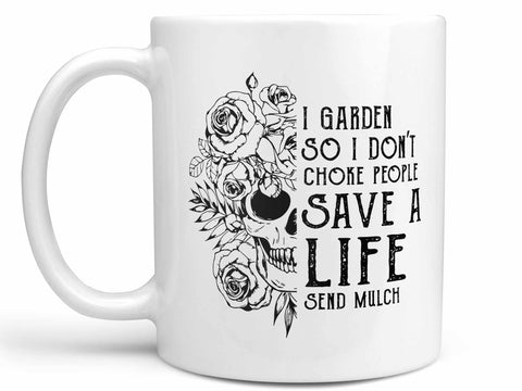 Send Mulch Coffee Mug