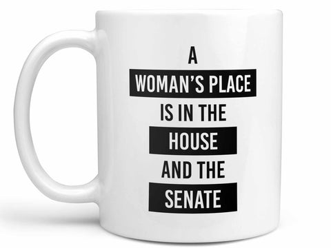 A Woman's Place Coffee Mug