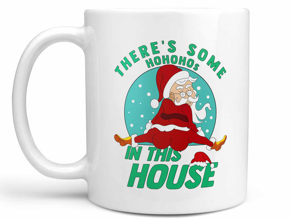 Hos in this House Coffee Mug