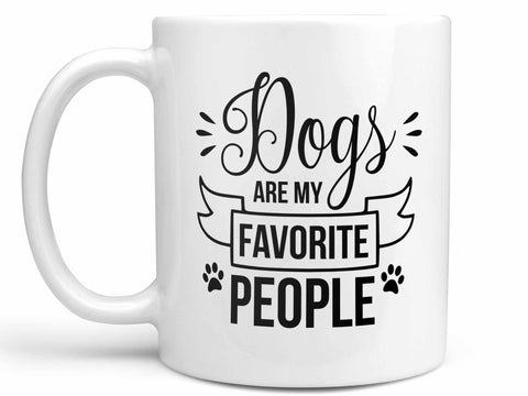 Dogs Are My Favorite People Coffee Mug