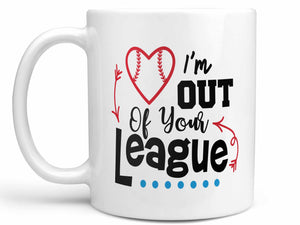 Out of Your League Coffee Mug