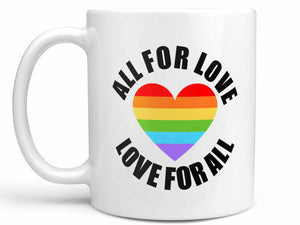 All for Love Coffee Mug