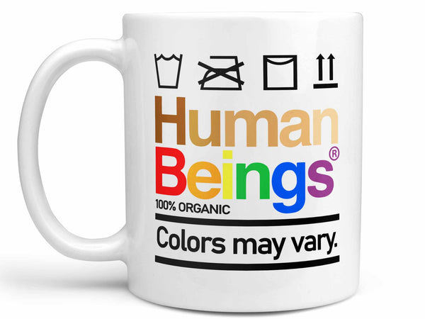 Colors May Vary Coffee Mug