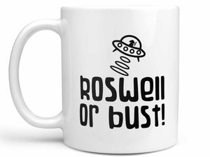Roswell or Bust Coffee Mug