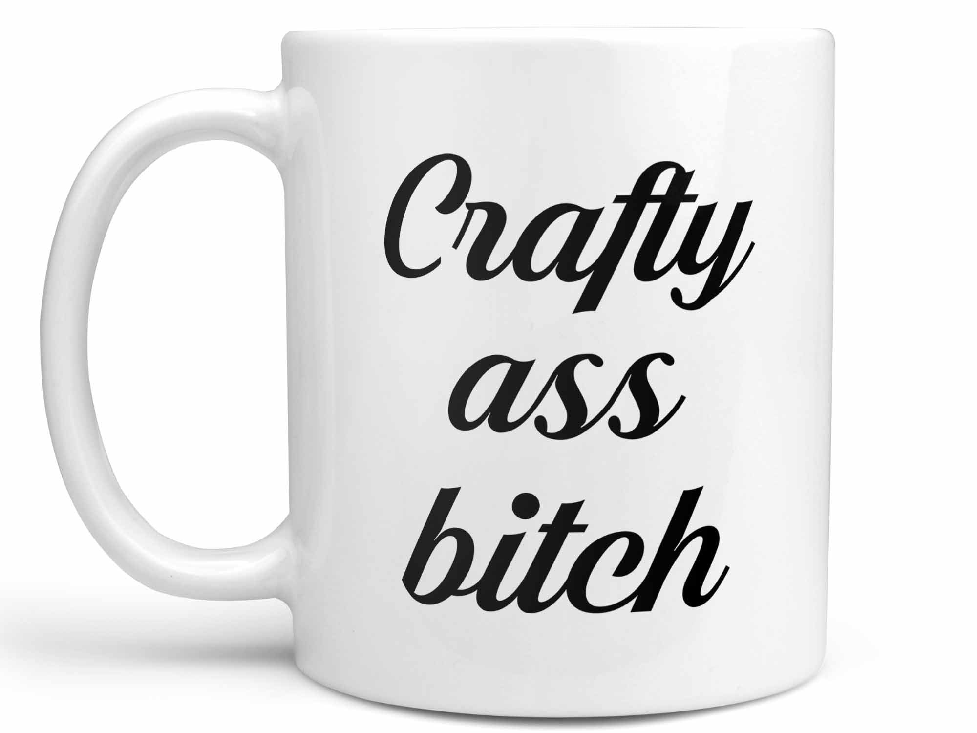 Crafty Ass Bitch Coffee Mug