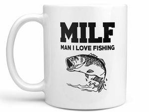 MILF Man I Love Fishing Coffee Mug