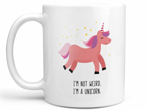 I'm Not Weird I'm A Unicorn Coffee Mug