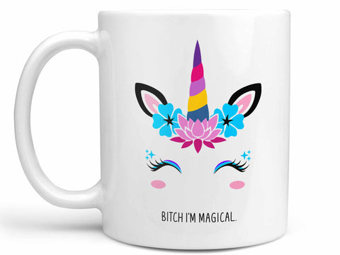 Bitch I'm Magical Unicorn Coffee Mug