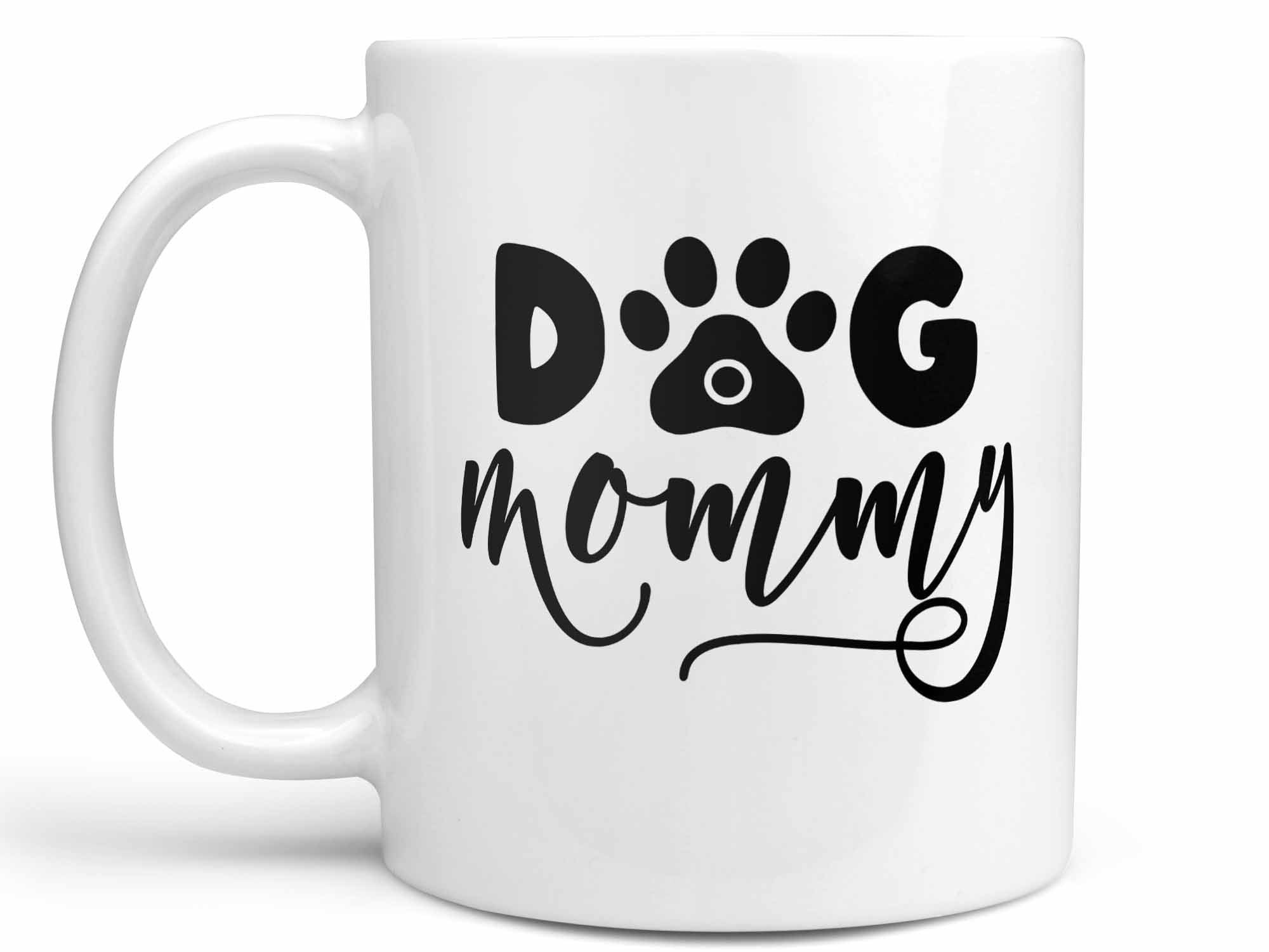 Dog Mommy Coffee Mug