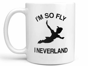 So Fly I Neverland Coffee Mug