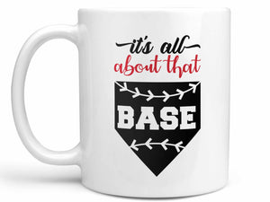 It's All About that Base Coffee Mug