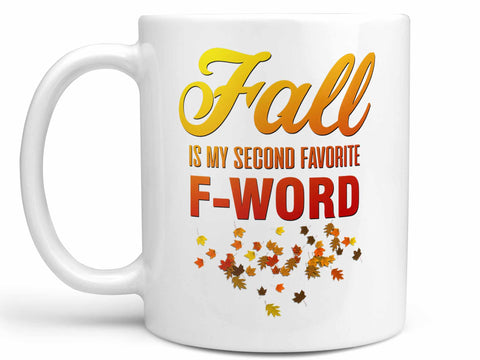 Fall My Favorite F Word Coffee Mug,Coffee Mugs Never Lie,Coffee Mug