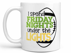 Friday Nights Under Lights Coffee Mug,Coffee Mugs Never Lie,Coffee Mug