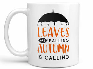 Autumn is Calling Coffee Mug,Coffee Mugs Never Lie,Coffee Mug