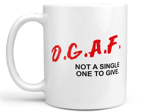D.G.A.F. Dare Coffee Mug,Coffee Mugs Never Lie,Coffee Mug