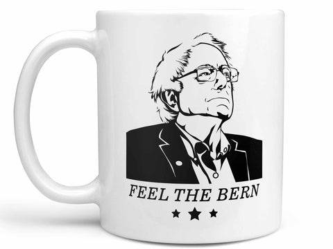 Feel the Bern Coffee Mug,Coffee Mugs Never Lie,