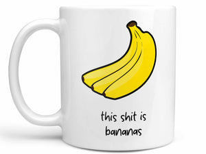 This Shit is Bananas Coffee Mug,Coffee Mugs Never Lie,