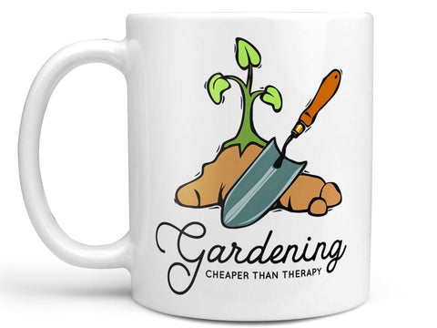Gardening Cheaper Than Therapy Coffee Mug,Coffee Mugs Never Lie,Coffee Mug