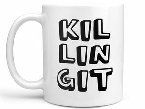 Killing It Coffee Mug,Coffee Mugs Never Lie,Coffee Mug