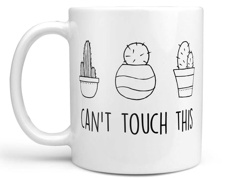 Can't Touch This Cactus Coffee Mug,Coffee Mugs Never Lie,Coffee Mug