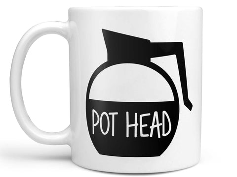 Pot Head Coffee Mug,Coffee Mugs Never Lie,Coffee Mug