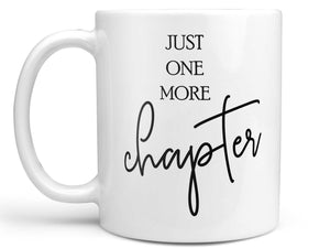 Just One More Chapter Coffee Mug,Coffee Mugs Never Lie,Coffee Mug