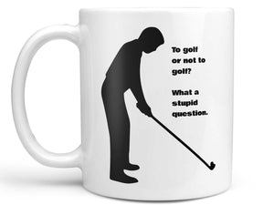 To Golf or Not Coffee Mug,Coffee Mugs Never Lie,Coffee Mug