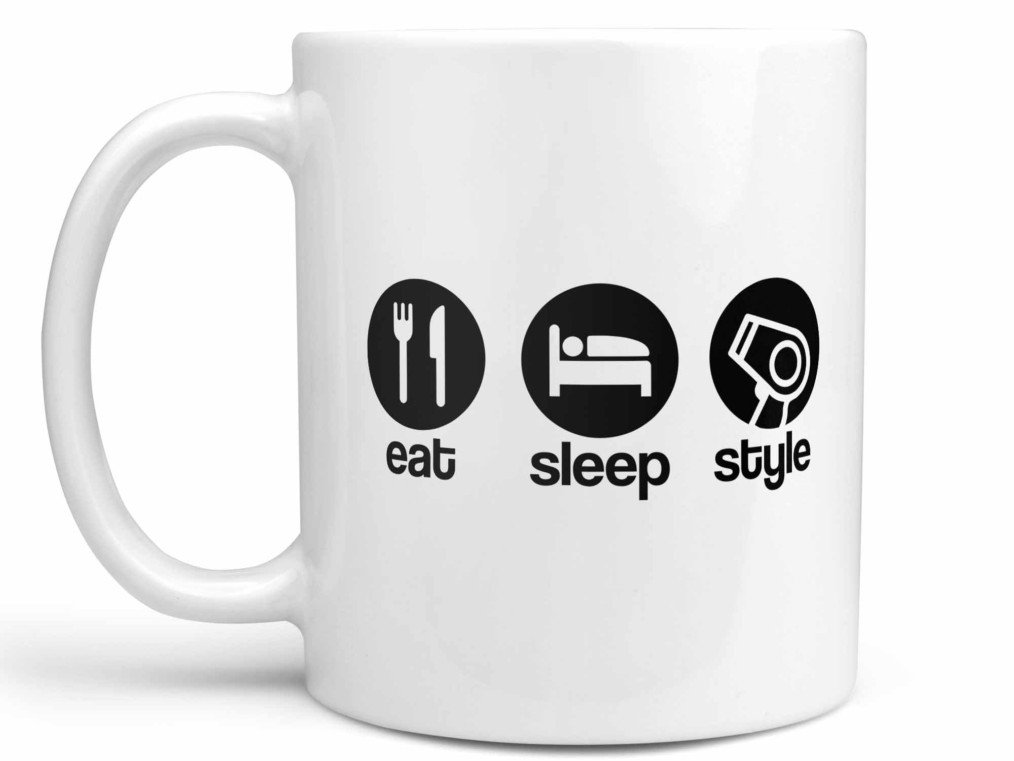 Eat Sleep Style Coffee Mug,Coffee Mugs Never Lie,Coffee Mug