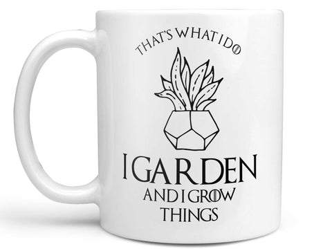 Garden and Grow Things Coffee Mug,Coffee Mugs Never Lie,Coffee Mug