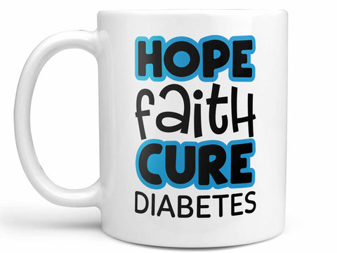 Hope Faith Cure Diabetes Coffee Mug,Coffee Mugs Never Lie,Coffee Mug
